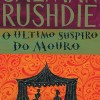 The Moor's Last Sigh by Salman Rushdie (Brazil)