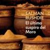 The Moor's Last Sigh (Spanish)