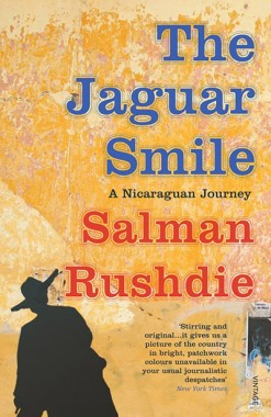 The Jaguar Smile by Salman Rushdie (Vintage)
