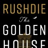 The Golden House by Salman Rushdie (UK Cover)