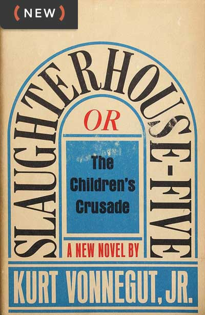 "What Kurt Vonnegut's ""Slaughterhouse-Five"" Tells Us Now"